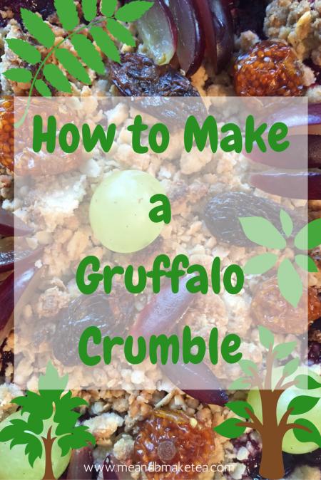 How to MakeaGruffaloCrumble