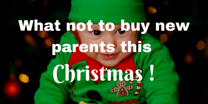 What not to buy new parents this christmas me and b for What to buy your dad for christmas